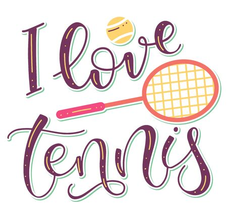 I love tennis hand drawn calligraphy with racket and ball for sport game outside. Colored text with vector illustration isolated on white background.