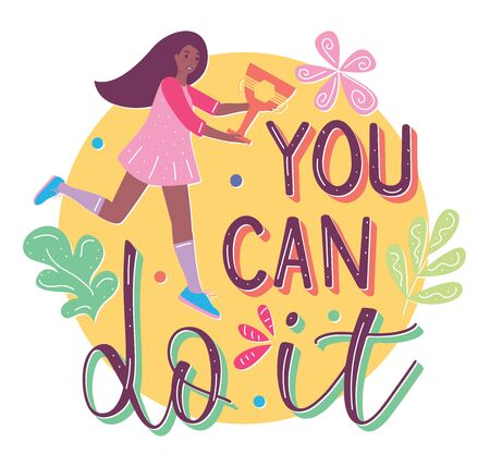 You can do it - colored text and young woman with goblet in flat cartoon stile. Vector stock illustration.