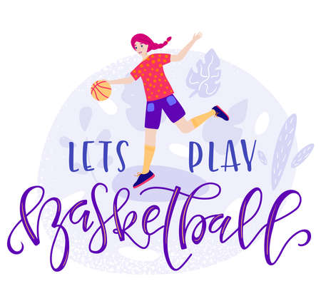 Lets play basketball vector text and girl with ball in flat cartoon stile