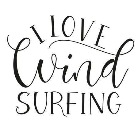 Black text I Love Windsurfing, vector stock illustration isolated on white background.