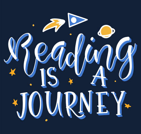 Colored vector text, reading is a journey. Lettering, starry sky, rocket and space