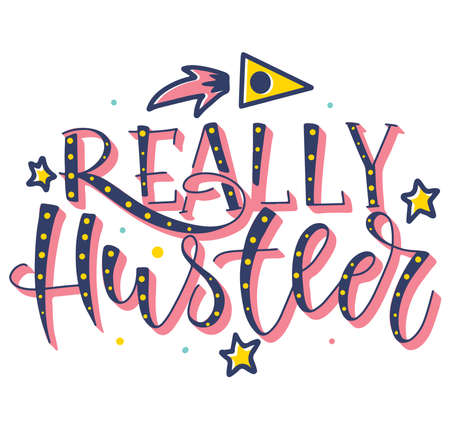 Multicolored lettering, really hustler. Vector stock colored illustration with rocket and calligraphy text isolated on white background. 向量圖像