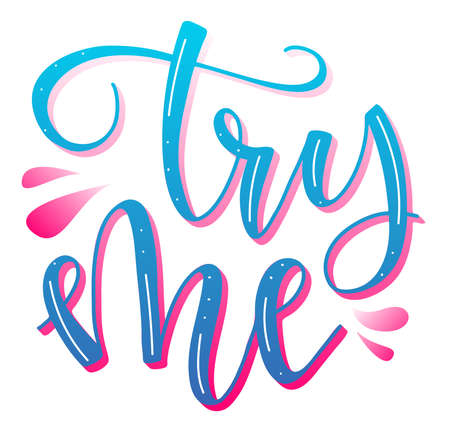 Try me colored lettering for postcard, poster, print, greeting card, t shirt. Vector stock illustration