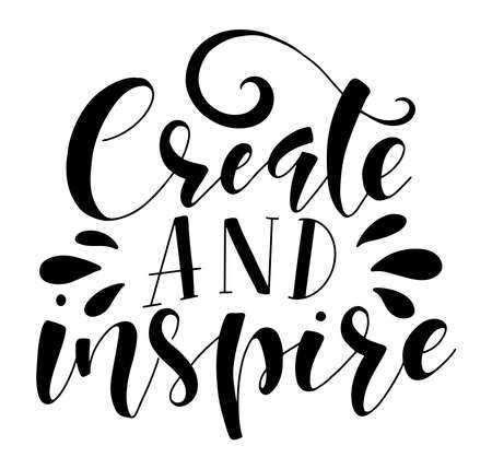Black lettering Create and Inspire, vector stock illustration isolated on white background.