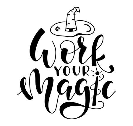 Work your magic, black text with wizard hat doodle isolated on white background
