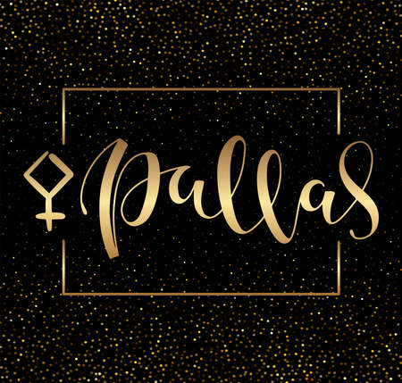 Pallas - astrological symbol and hand drawn calligraphy.