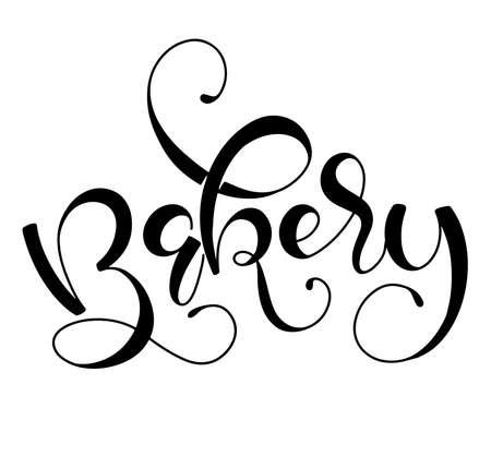 Bakery. Handwritten bakehouse label, black vector illustration isolated on white background.