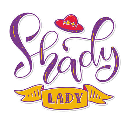 Shady lady - colored lettering, vector illustration isolated on white background. Illusztráció