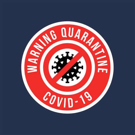 Emblem warning quarantine covid-19 vector sign. Vector icons. Vector Illustration