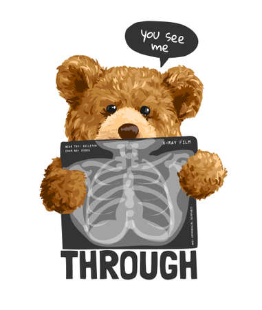 see me through slogan with bear toy holding x-ray film illustration