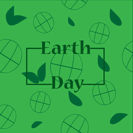 eco slogan: Earth day background with frame. Green background. Earth day poster. Ecology concept. Vector illustration. Illustration