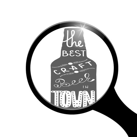 beer festival: Bottle of beer with quote the best craft beer in town, hand-drawn lettering looks through a magnifying glass. Great for pub menu, announcement of the beer festival or brewery poster. Vector illustration Illustration