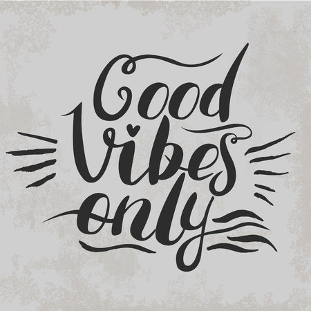 good sign: Good Vibes Only hand lettering. Handmade vector calligraphy
