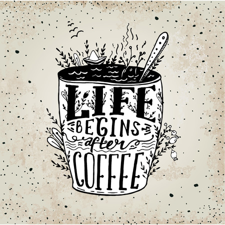 wallpapper: Phrase Life begins after coffee mug card. Vector handdrawn sketch Lettering on coffee cup shape. Modern calligraphy style quote about coffee.Element for your poster, labe or wallpapper print Illustration