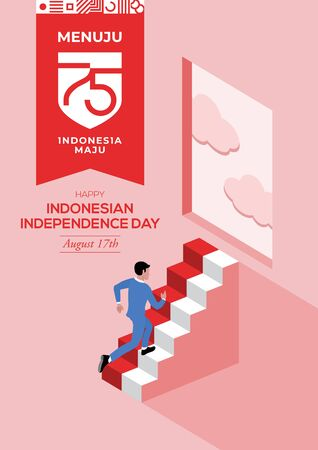 An illustration of a businessman climbing into the open window. Flat isometric vector concept. Menuju Indonesia maju means towards Indonesia forward