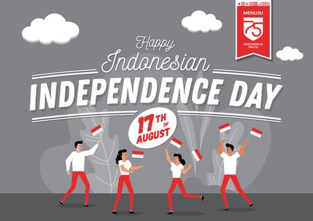 An illustration of indonesian people carrying national flag. Flat isometric vector concept. Menuju Indonesia maju means towards Indonesia forward