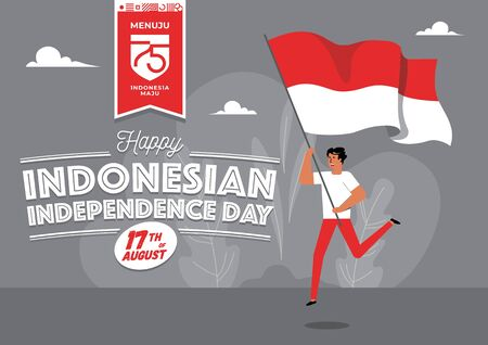 An illustration of a man carrying national flag. Flat isometric vector concept. Menuju Indonesia maju means towards Indonesia forward