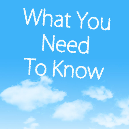 What You Need To Know cloud icon with design on blue sky background photo