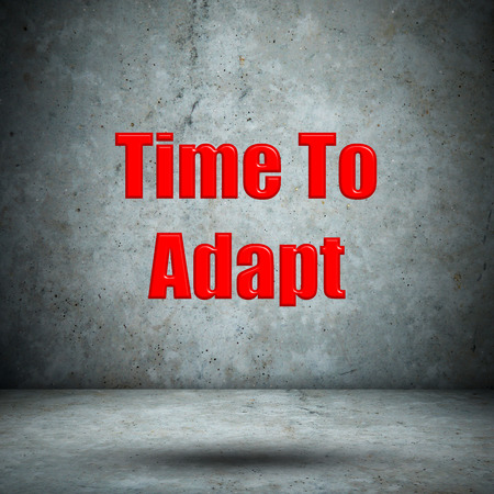 adapt: Time To Adapt concrete wall Stock Photo