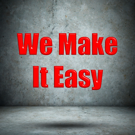 We Make It Easy concrete wall photo