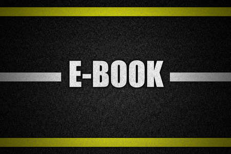 Traffic  road surface with text E-BOOK