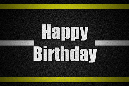 happybirthday: Traffic  road surface with text HappyBirthday Stock Photo
