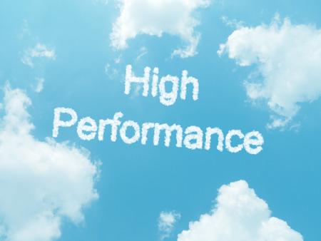 alto rendimiento: palabras en nube de alto rendimiento con un dise�o en fondo del cielo azul