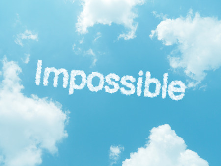unachievable: impossible cloud word with design on blue sky background