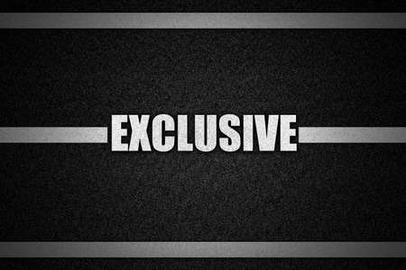exclusive: Traffic  road surface with text EXCLUSIVE