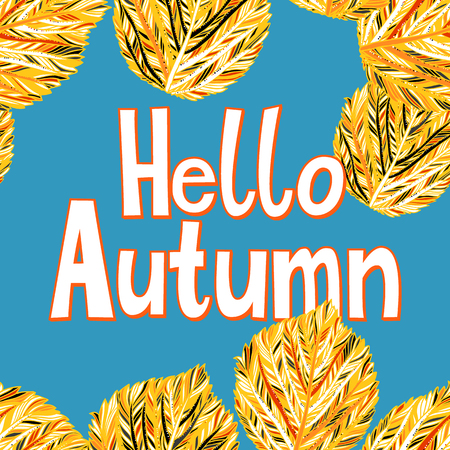Vector card with words hello autumn and fall leaves. Fall floral background. Autumn banner with foliage. Card with gold hand drawn leaves and lettering. Hand drawn composition on sky blue background