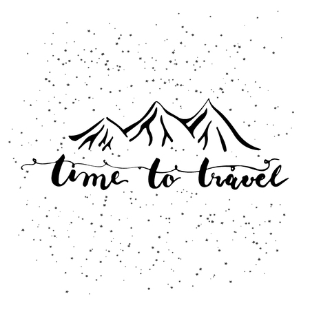 rocky mountain: Hand drawn typography lettering phrase Time to travel with mountains silhouettes on the white background. Modern motivational calligraphy for typography poster and postcard or t-shirt print.