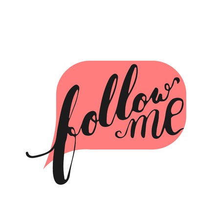 mail me: Hand drawn typography lettering phrase Follow us in the bubble speech. Modern motivational calligraphy Follow me and follow us for social network, typography poster or t-shirt print.