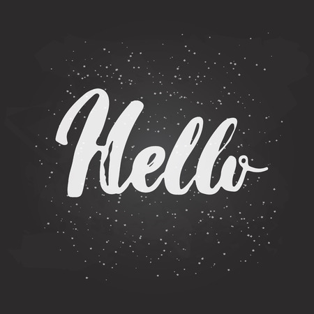 regard: Hand drawn chalk typography lettering word Hello isolated on the black chalkboard background. Modern calligraphy for typography greeting and invitation card or t-shirt print design. Illustration