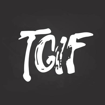 손으로 그린 분필 타이포그래피 레터링 약어 구절은 하나님이 금요일 감사 - TGIF는 검은 칠판 배경에 고립입니다. 활판 인쇄 초대 카드 나 T 셔츠