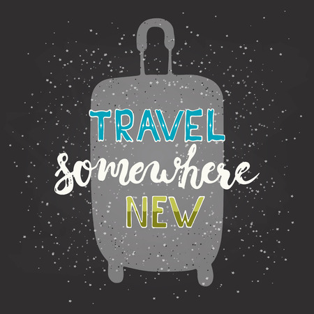 somewhere: Hand drawn chalk typography lettering phrase Travel somewhere new with travel bag on the black chalkboard background. Modern calligraphy for typography greeting invitation card or t-shirt print design