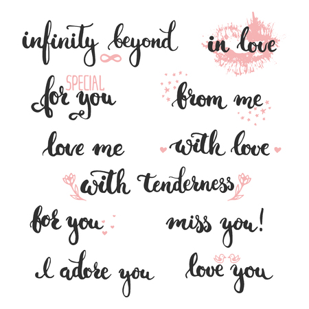 Set of  phrases about love: in love, i adore you, miss, you, love you, infinity beyond, love me, for you, from me, with love. Photo overlay signs. Wedding photo album and cards lettering.