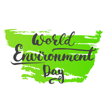 environmental awareness: World Environment Day lettering calligraphy greeting card isolated on the white background. Illustration
