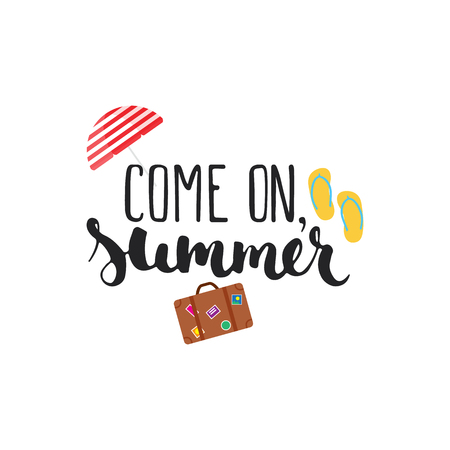 come back: Hand drawn typography lettering phrase Come on, summer isolated on the white background. Modern calligraphy for typography greeting and invitation card or t-shirt print
