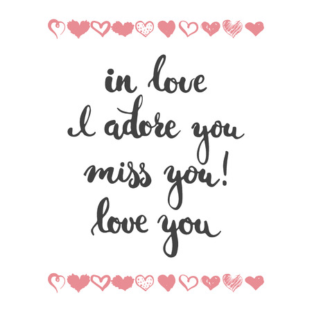 adore: Set of hand drawn phrases about love: in love, i adore you, miss, you, love you. Photo overlays signs. Wedding photo album and greeting cards lettering.