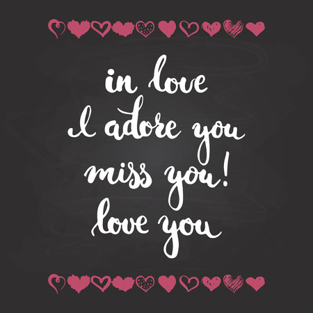 adore: Set of hand drawn phrases about love: in love, i adore you, miss, you, love you. Photo overlays signs. Wedding photo album and greeting cards lettering isolated on the black chalkboard background. Illustration