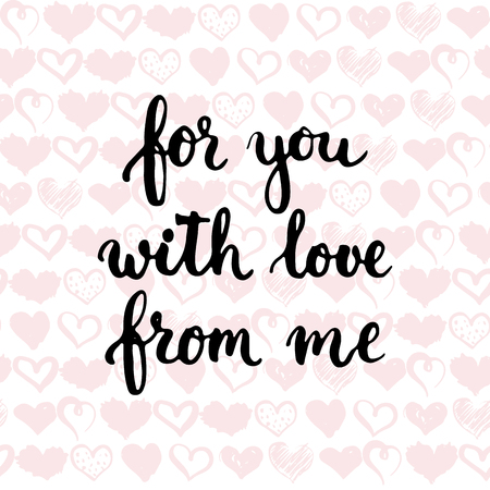 wedding photo album: Set of hand drawn phrases about love: for you, from me, with love. Photo overlays signs. Wedding photo album and greeting cards lettering.