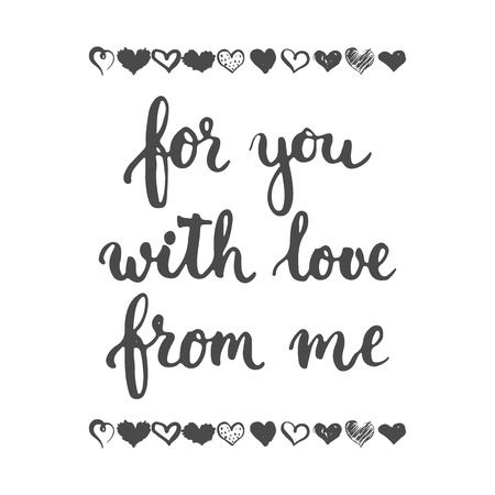 adore: Set of hand drawn phrases about love: for you, from me, with love. Photo overlays signs. Wedding photo album and greeting cards lettering.