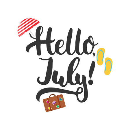 Hand drawn typography lettering phrase Hello, july with umbrella, step-ins and suitcase isolated on the white background. Fun calligraphy for typography greeting and invitation card or t-shirt print.
