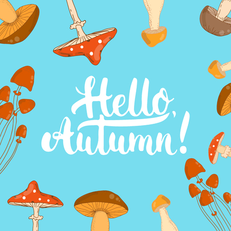 overlays: Hand drawn typography lettering phrase Hello, Autumn isolated on the background with mushrooms. Fun brush ink inscription for photo overlays, greeting and invitation card or t-shirt print design