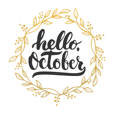 Hand Drawn Typography Lettering Phrase Hello, October Isolated On The White  Background With Golden Wreath