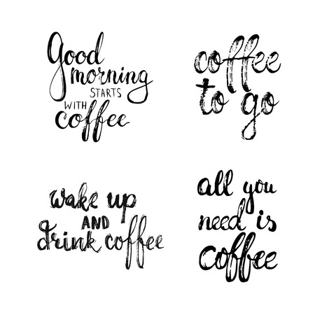 phrases: Hand drawn typography lettering Coffee phrases set. Modern calligraphy for greeting and invitation card, photo overlays or t-shirt print Illustration