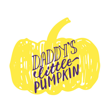 Daddys little pumpkin - Halloween party hand drawn lettering phrase card. Fun brush ink typography greeting card, illustration for t-shirt print, flyer, poster design. Illustration