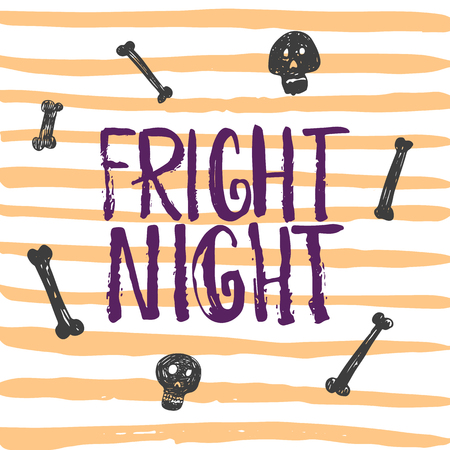 Fright night - Halloween party hand drawn lettering phrase card. Fun brush ink typography greeting card, illustration for t-shirt print, flyer, poster design.