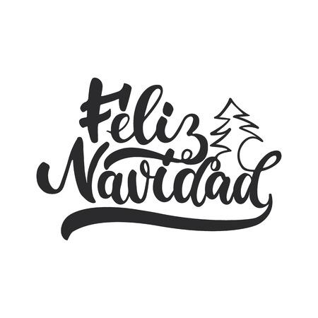 フェリス ・ ナヴィダ - 背景に分離されたスペインのクリスマスと新年休暇書道フレーズをレタリングします。写真オーバーレイ、t シャツ プリント