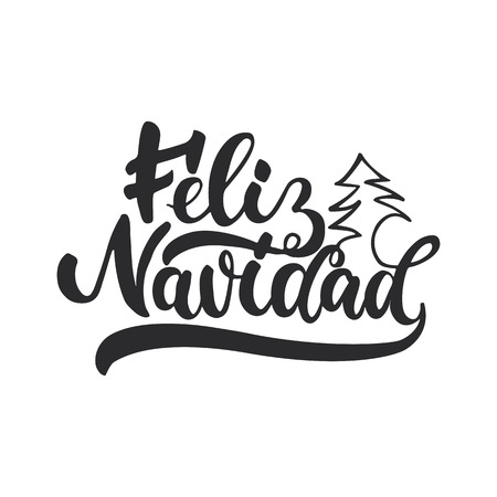 Feliz Navidad - lettering Christmas and New Year holiday calligraphy phrase on Spanish isolated on the background. Fun brush ink typography for photo overlays, t-shirt print, flyer, poster design